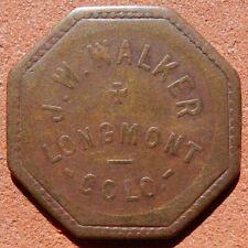 LONGMONT Colorado TOKEN ⚜️ J. W. Walker RARE