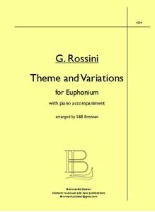"G. Rossini ""Theme and Variations"", arr. Brennan for Euphonium & Piano acc."