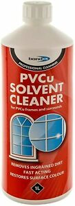 PVC uPVC PVCu Solvent Cleaner Windows Doors & Conservatory Frame Cleaning 1ltr