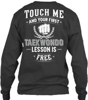 Taekwondo Fanatics Free Lesson - Touch Me And Gildan Long Sleeve Tee T-Shirt