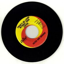 PETER AND GORDON  (There's No Living Without Your Loving)  Capitol 5650=VINTAGE