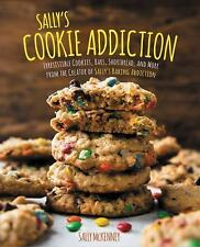 Sally's Cookie Addiction Hardcover Cookie recipe book new