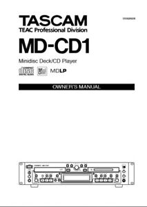 Tascam  MD-CD1 - Minidisc CD Player Deck  Operating Instruction - USER MANUAL