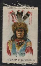 Tokio Cigarettes (1910) Big Razor Indian Chief Tobacco Silk ~ S67 ~ Vg+!