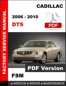 CADILLAC DTS 2006 - 2010 OEM SERVICE REPAIR WORKSHOP FACTORY FSM MANUAL