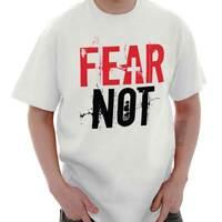 Fear Not Christian Religious Jesus Christ God Short Sleeve T-Shirt Tees Tshirts