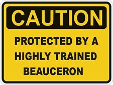 1x Caution Protected By Beauceron Warning Funny Sticker Dog Pet Decal Vinyl
