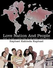 Love Nation and People : How to say I love you in so many Languages by...