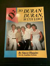 1984 To Duran Duran With Love by Stacy Huggins