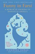 Funny in Farsi: A Memoir of Growing Up Iranian in America-ExLibrary