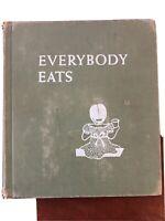 Everybody Eats, Mary McBurney Green, 1950 1st, children's ill. book, HC