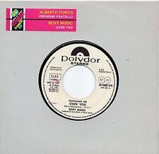ROXY MUSIC ALBERTO FORTIS disco 45 g. PROMO JUKE BOX stampa ITALIANA + STICKER