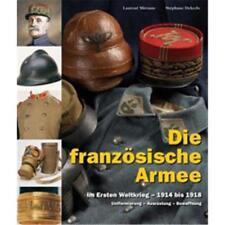 L'armée Française pendant la première guerre mondiale 1914 - 1918 (volume 2)