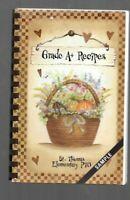# Cookbook ST. THOMAS WV Elementary School THOMAS WV Heritage Recipes 2006