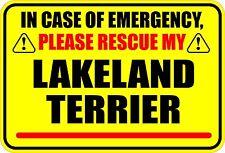In Case Of Emergency Rescue My Lakeland Terrier Sticker