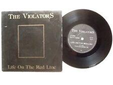 """VIOLATORS .,LIFE ON THE RED LINE  7"""" . VINYL EX . SLEEVE FAIR"""