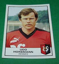 N°245 UDO HORSMANN RENNES STADE RENNAIS FC PANINI FOOTBALL 84 1983-1984