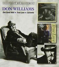 One Good Well/True Love/Currents by Don Williams (CD, May-2014, 2 Discs, Beat Goes On)