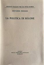 GIOVANNI FERRARA LA POLITICA DI SOLONE ISTITUTO ITALIANO STUDI STORICI 1964