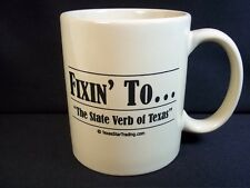Stoneware coffee mug Fixin' To The state verb of Texas 10 oz pale beige