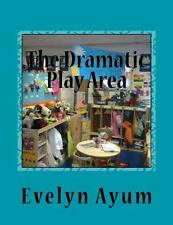 The Dramatic Play Area : A Place Where Children's Imagination Is Transformed...