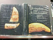 SCRIMSHAW AND SCRIMSHANDERS      WHALES AND WHALEMEN