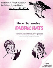 Millinery Book Hat Making How to Make Fabric Hats 1953