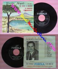 LP 45 7'' PIERO NIGIDO Na sera e maggio O surdato nnamurato FONOLA no cd mc vhs