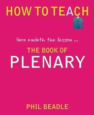 The Book of Plenary by Phil Beadle (Paperback, 2013)