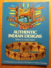 Authentic Indian Designs   Edited by Maria Naylor