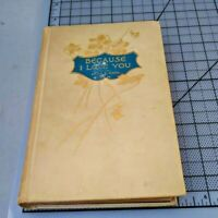 Anna E. Mack BECAUSE I LOVE YOU  Edition 1894