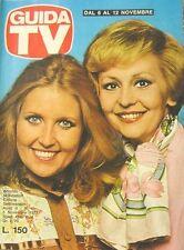 GUIDA TV 1977 N.45 ROBERTA GIUSTI e ANNA MARIA GAMBINERI DEBRA BERGER TV PRIVATE