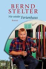 Nie wieder Ferienhaus: Roman von Stelter, Bernd | Buch | Zustand sehr gut