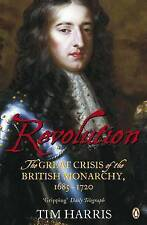 Revolution: The Great Crisis of the British Monarchy, 1685-1720, Acceptable, Har