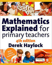 Mathematics Explained for Primary Teachers by Derek Haylock (Paperback, 2010)