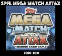 TOPPS SPFL MEGA MATCH ATTAX 2020-2021 CHOOSE YOUR CARDS