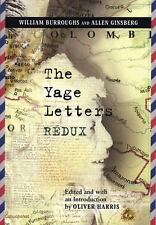 The Yage Letters Redux by Burroughs, William S., Ginsberg, Allen