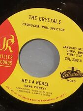 """THE CRYSTALS 7"""" 45 RPM - """"He's a Rebel"""" & """"He Hit Me"""" NM- condition Collectables"""