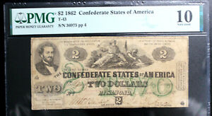 T-43 1862 $2 TWO DOLLARS CSA CONFEDERATE STATES PMG 10 VERY GOOD NICE! BRIGHT!