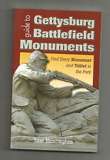Guide to Gettysburg Battlefield Monuments : Find Every Moument and Tablet in...