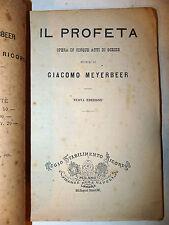 Musica Teatro Opera Lirica - G. Meyerbeer: Il Profeta 1882 Ricordi Libretto