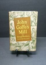 New listing John Goffe's Mill by George Woodbury 1948 1st Edition Dustjacket Illustrated