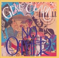 No Other by Gene Clark (CD, Sep-2002, Collectors' Choice Music)