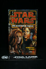 Star Wars - Une Question de Survie - Timothy Zahn - Presses de la cité Roman