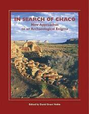 In Search of Chaco: New Approaches to an Archaeological Enigma (Popular Southwe