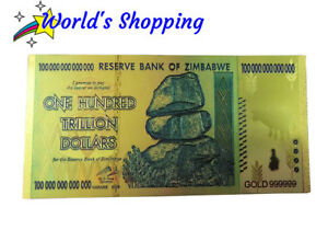 $100 TRILLION ZIMBABWE DOLLAR NOTE IN 24 CARAT GOLD LEAF