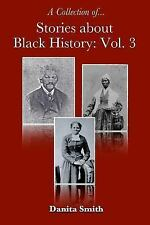Stories about Black History: Vol. 3 (Paperback or Softback)