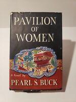 Pavillion Of Women HB/DJ By Pearl S. Buck 1st Edition 1946
