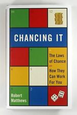 CHANCING IT The Laws Of Chance & How They Can Work For You ROBERT MATTHEWS Mint