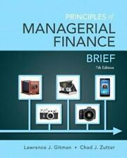 Principles of Managerial Finance, Brief 7th Edition- Standalone book Pearson